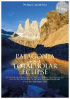 Patagonia & the Total Solar Eclipse